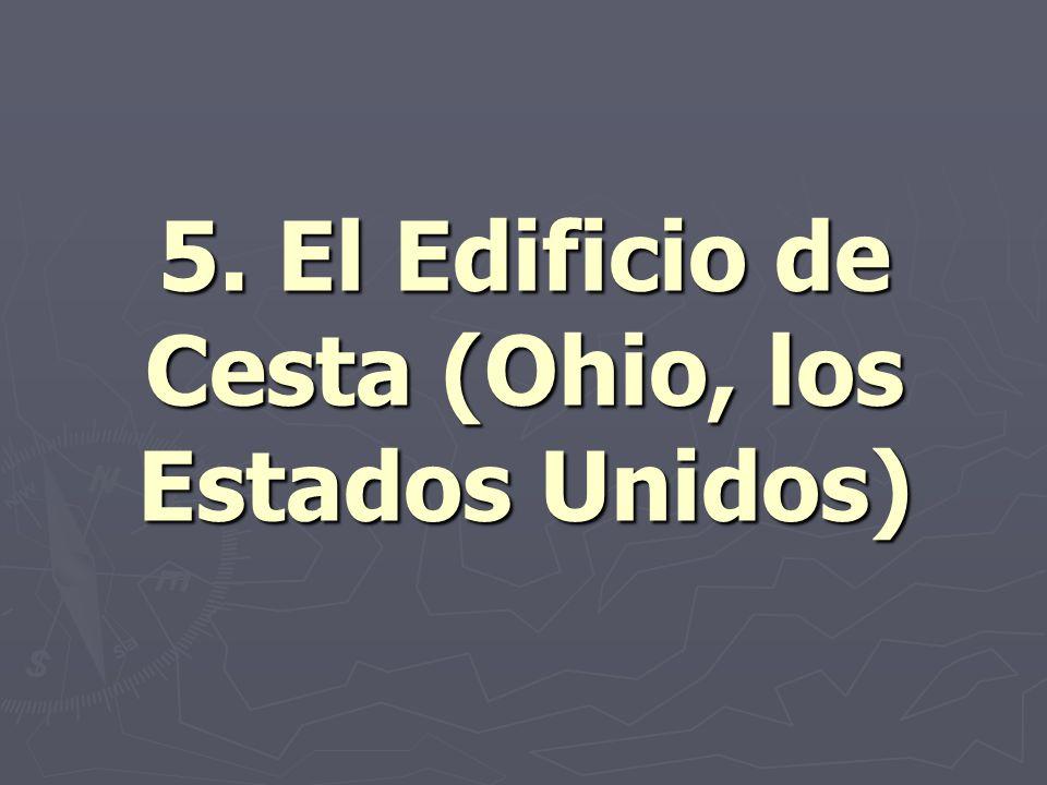 5. El Edificio de Cesta (Ohio, los Estados Unidos)