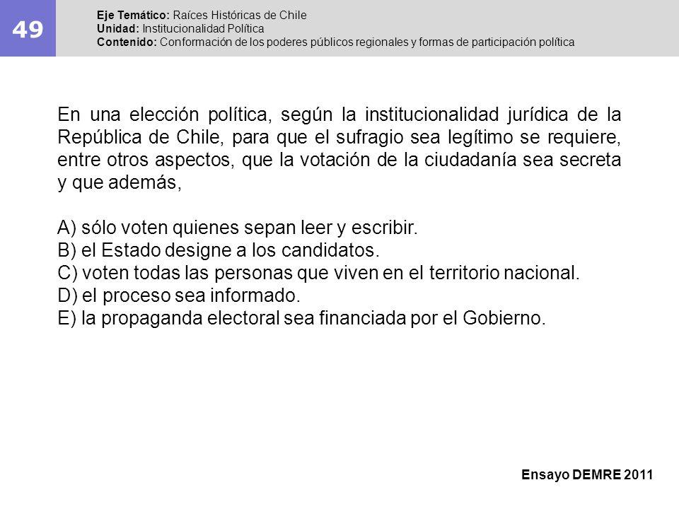 49 Eje Temático: Raíces Históricas de Chile Unidad: Institucionalidad Política Contenido: Conformación de los poderes públicos regionales y formas de