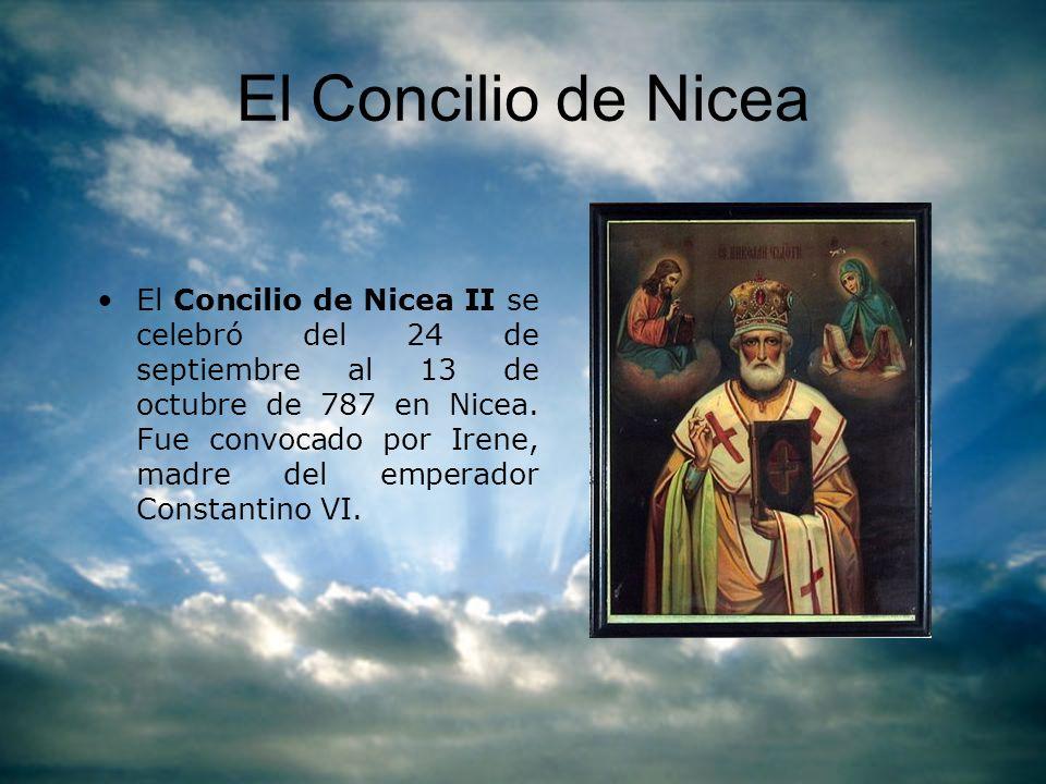 El Concilio de Nicea El Concilio de Nicea II se celebró del 24 de septiembre al 13 de octubre de 787 en Nicea. Fue convocado por Irene, madre del empe