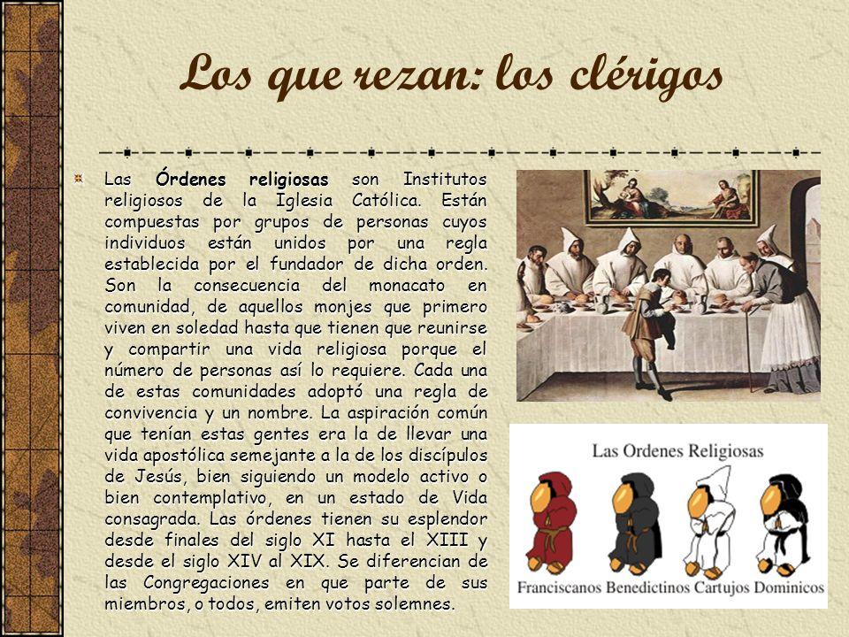 Las Órdenes religiosas son Institutos religiosos de la Iglesia Católica.