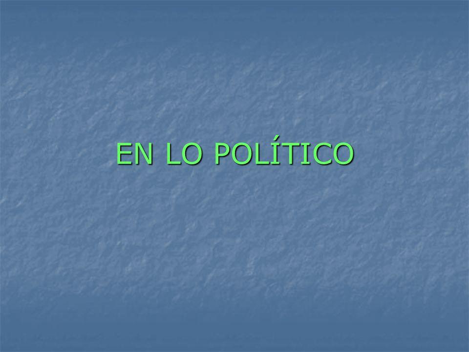 EN LO POLÍTICO