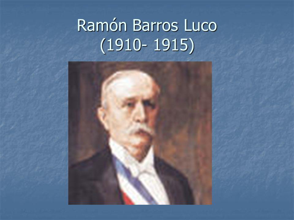 Ramón Barros Luco (1910- 1915)