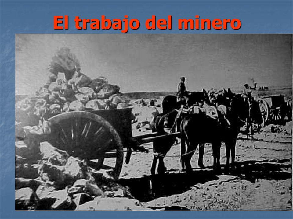 El trabajo del minero