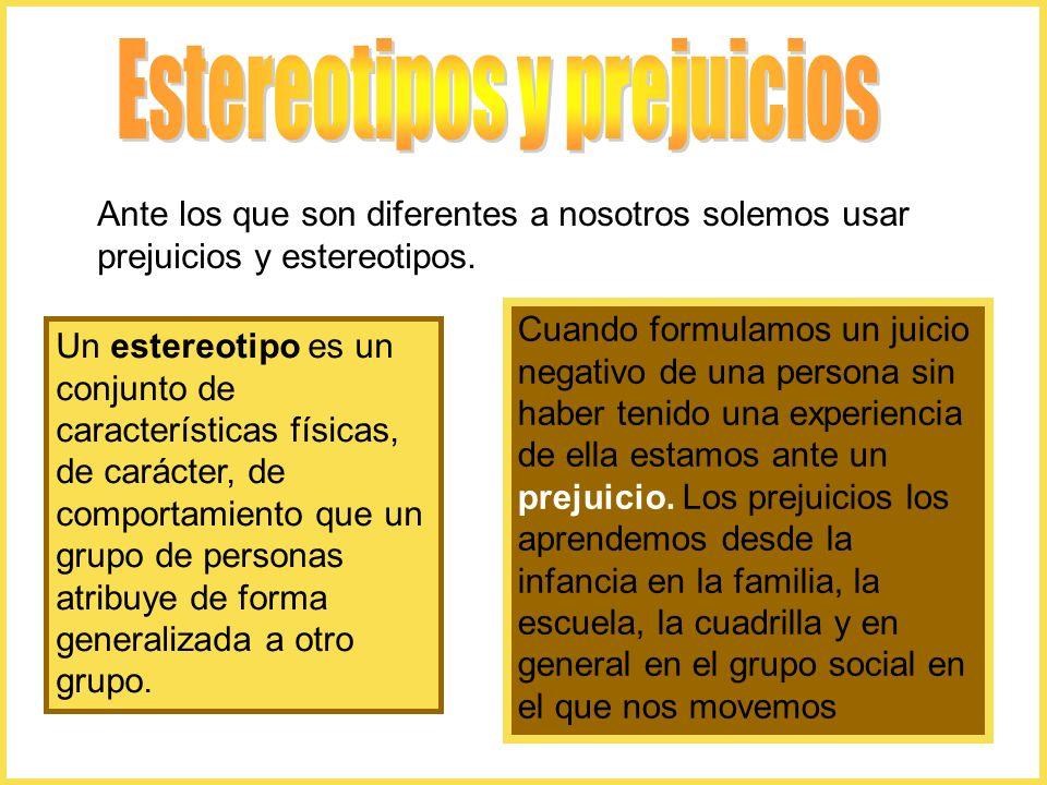 Un estereotipo es un conjunto de características físicas, de carácter, de comportamiento que un grupo de personas atribuye de forma generalizada a otr