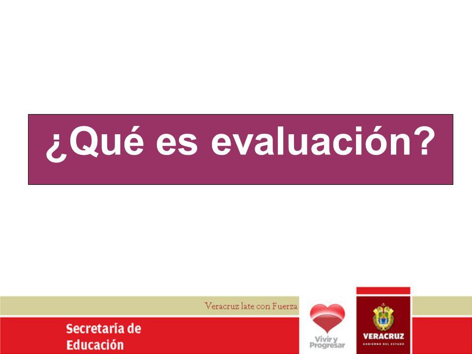 ¿Qué es evaluación
