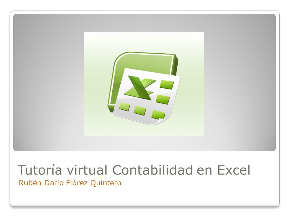 Tutoría virtual Contabilidad en Excel Rubén Darío Flórez Quintero