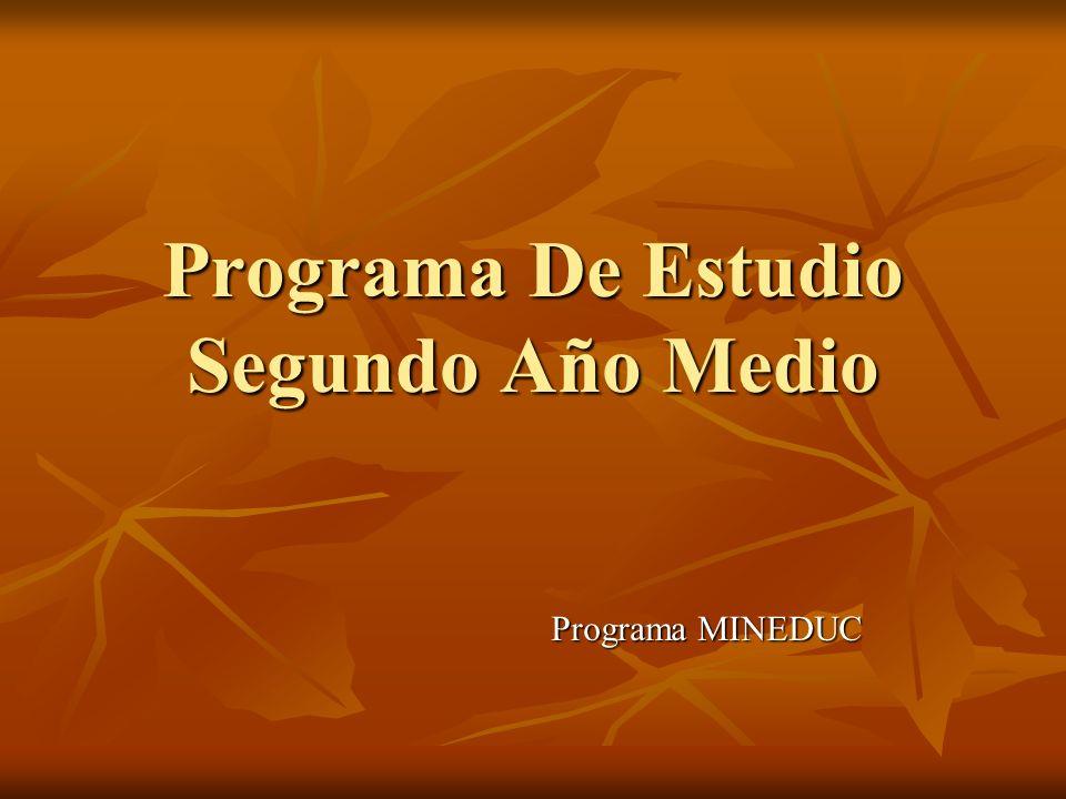 Programa De Estudio Segundo Año Medio Programa MINEDUC