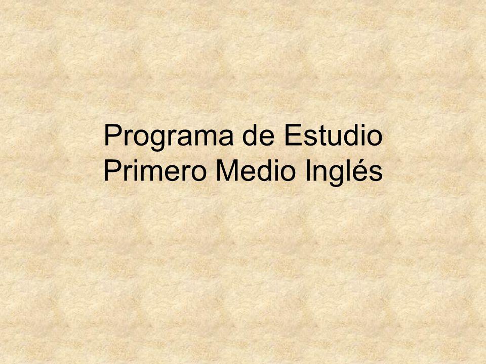 Programa de Estudio Primero Medio Inglés