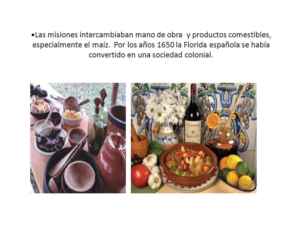 Las misiones intercambiaban mano de obra y productos comestibles, especialmente el maíz. Por los años 1650 la Florida española se había convertido en
