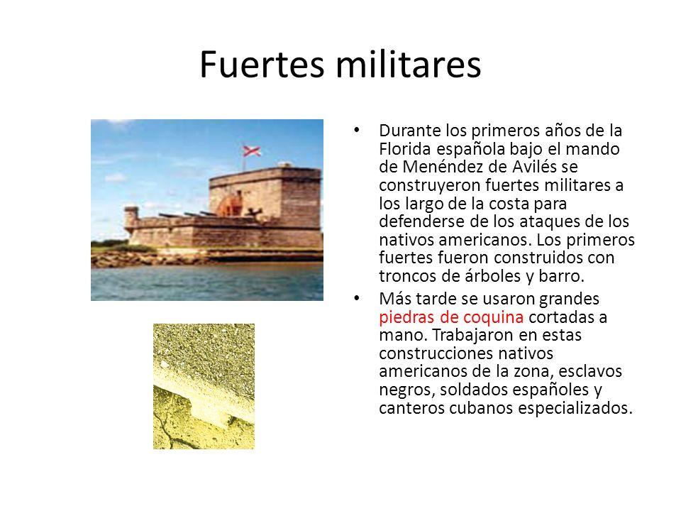 Construcciones militares La ciudad colonial española de San Agustín estaba protegida por el formidable castillo San Marcos y los fuertes pequeños de Matanzas (al sur) y Mose (al norte).