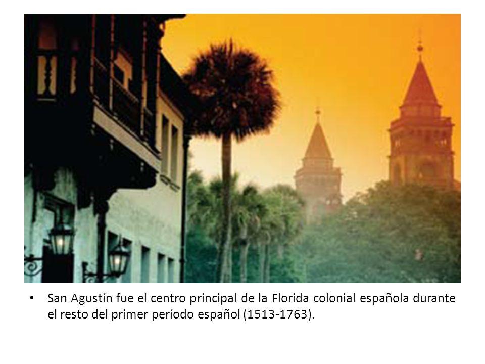 San Agustín fue el centro principal de la Florida colonial española durante el resto del primer período español (1513-1763).