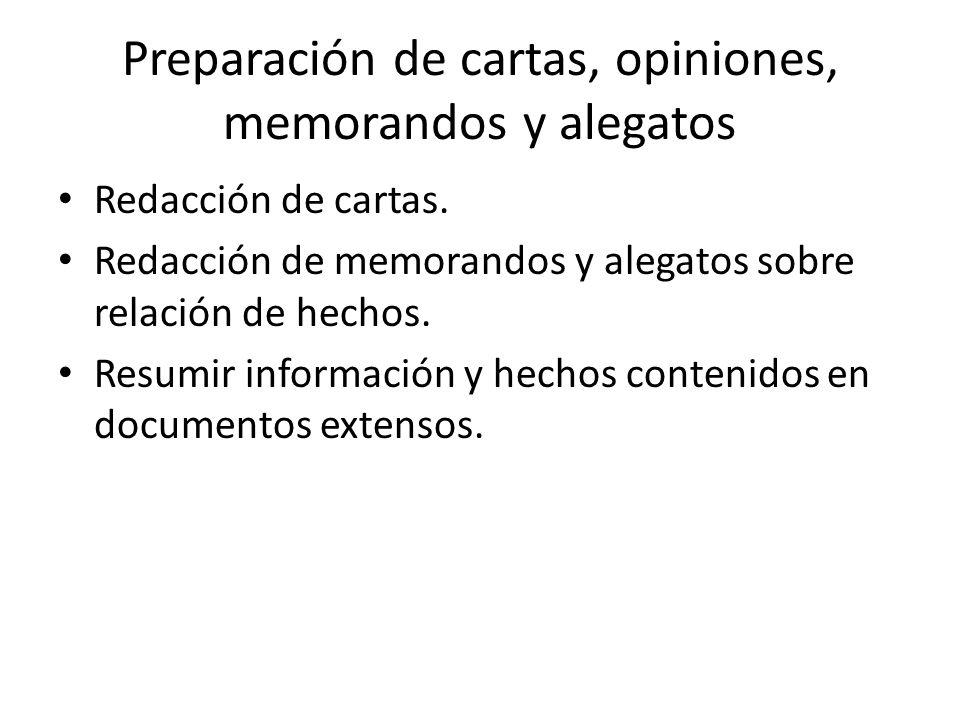 Preparación de cartas, opiniones, memorandos y alegatos Redacción de cartas.