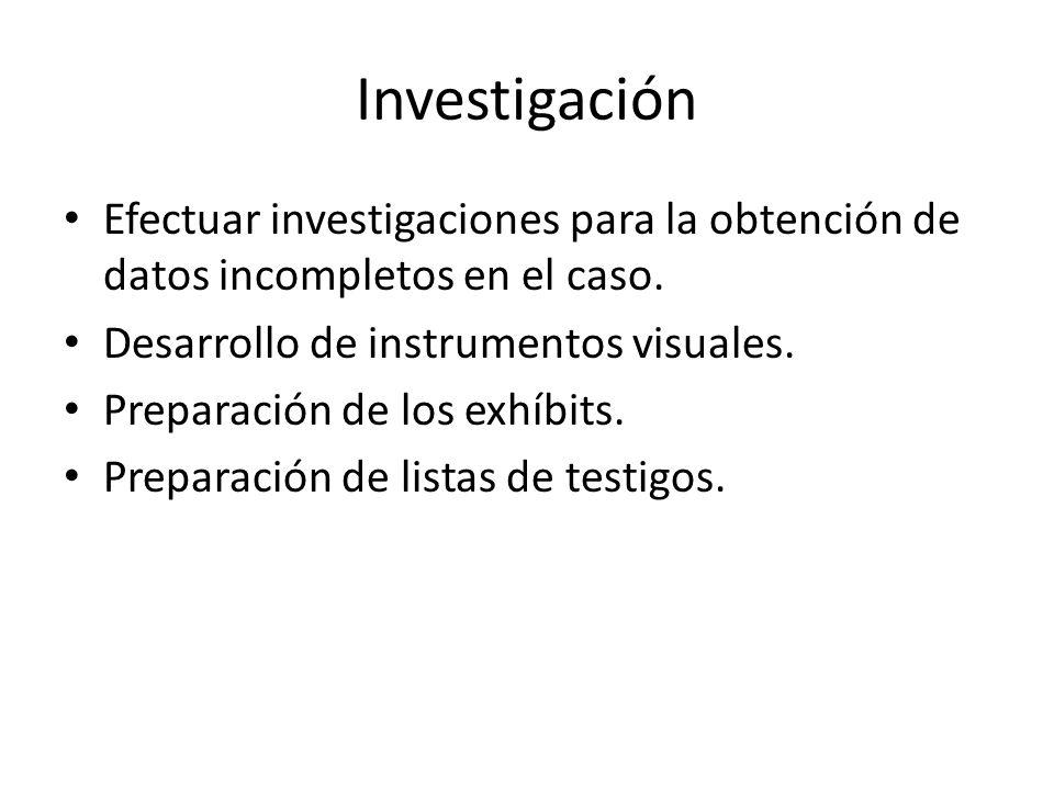 Investigación Efectuar investigaciones para la obtención de datos incompletos en el caso.