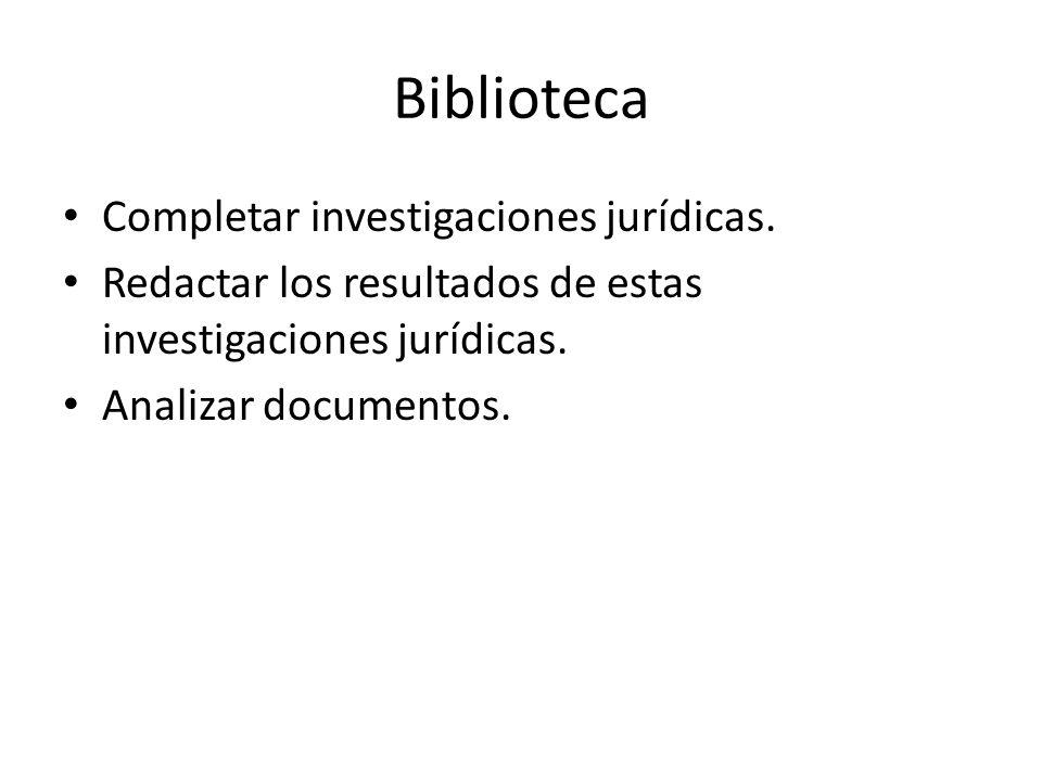 Biblioteca Completar investigaciones jurídicas.