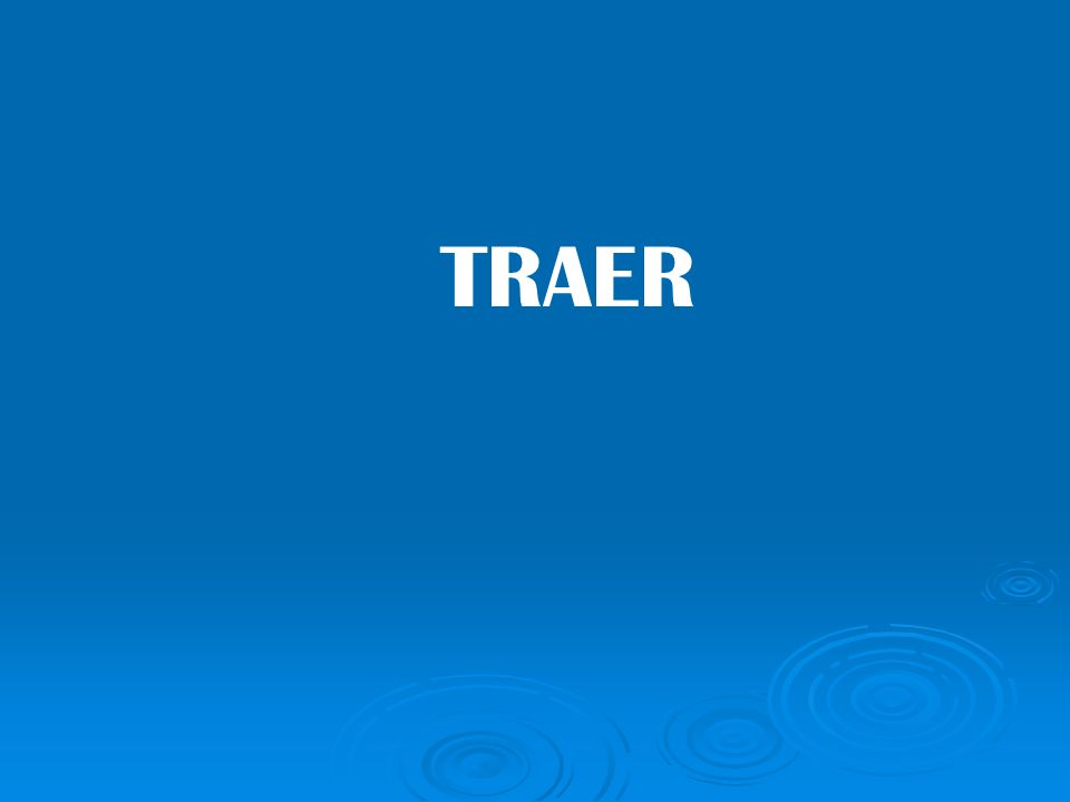 TRAER