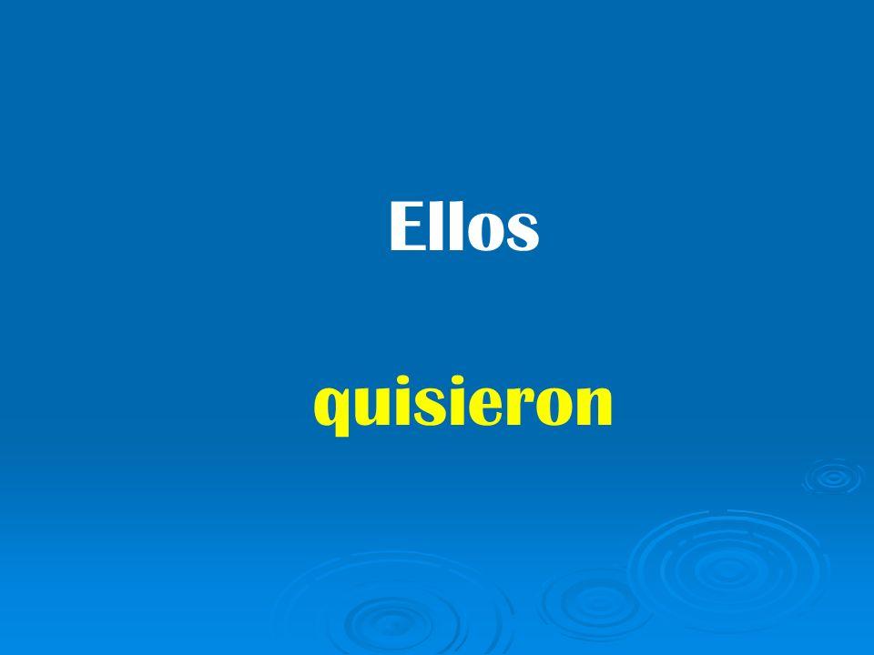 quisieron