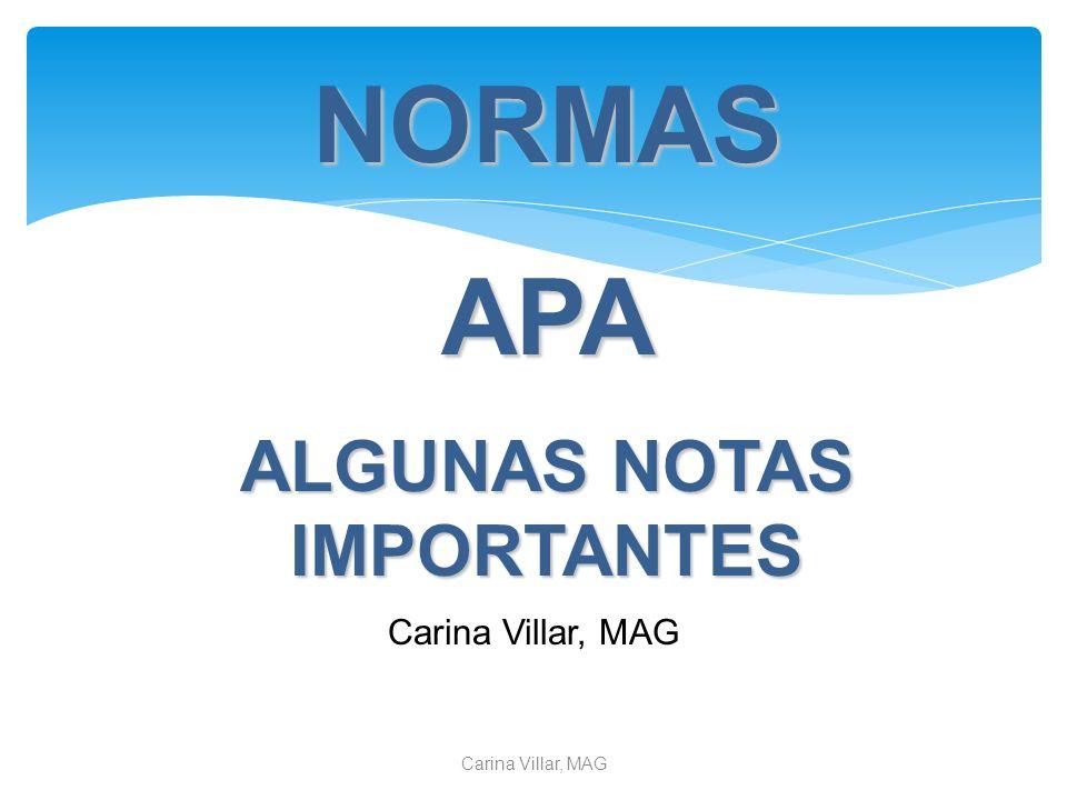 2/3/2014Carina Villar, MAG NORMASAPA ALGUNAS NOTAS IMPORTANTES Carina Villar, MAG