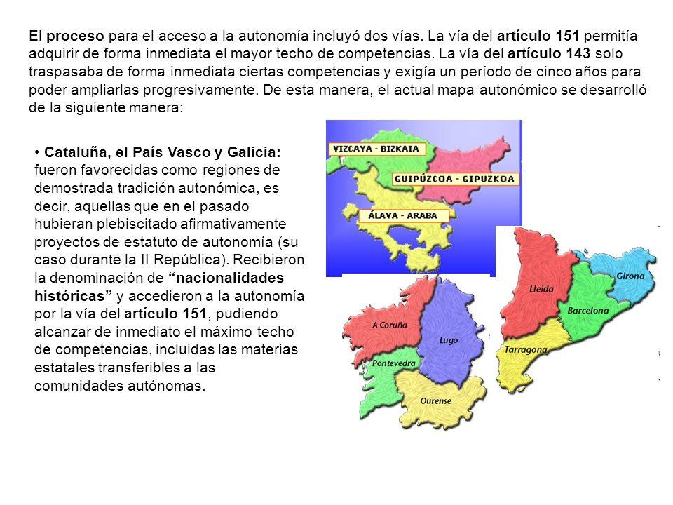 El proceso para el acceso a la autonomía incluyó dos vías. La vía del artículo 151 permitía adquirir de forma inmediata el mayor techo de competencias