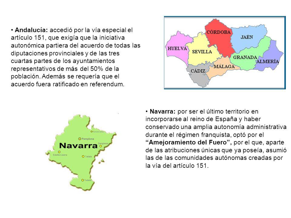 Andalucía: accedió por la vía especial el artículo 151, que exigía que la iniciativa autonómica partiera del acuerdo de todas las diputaciones provinc