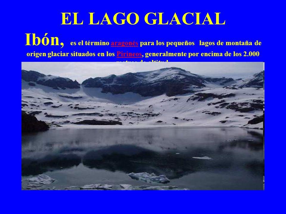 EL LAGO GLACIAL Ibón, es el término aragonés para los pequeños lagos de montaña de origen glaciar situados en los Pirineos, generalmente por encima de