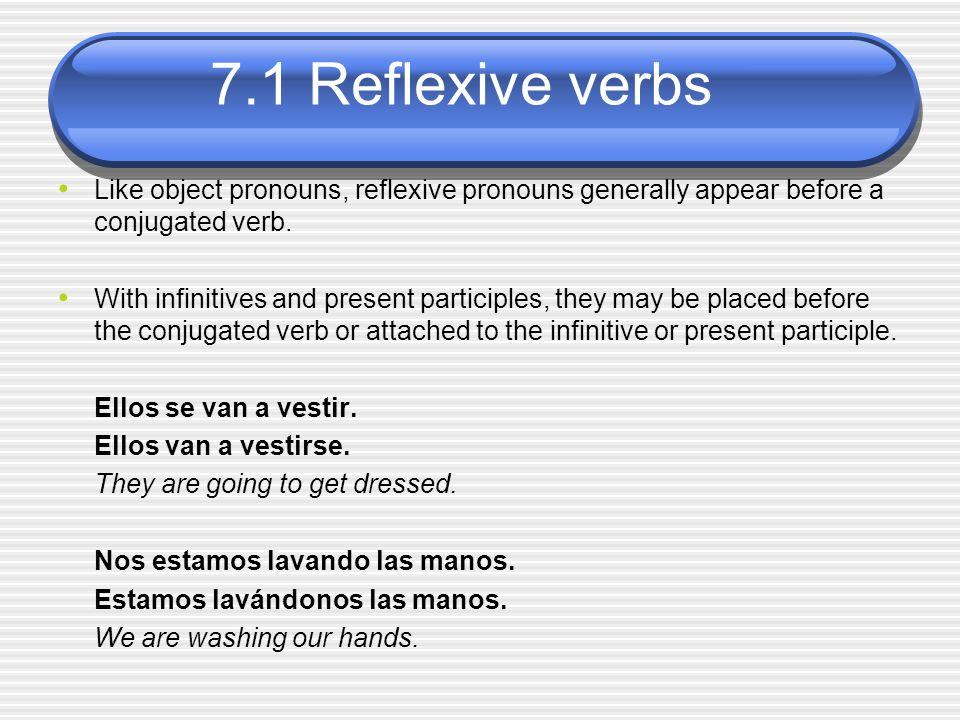 7.1 Reflexive verbs ¡ATENCIÓN.