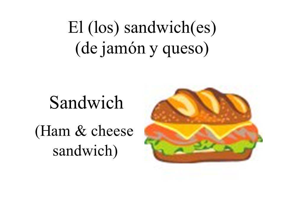 El (los) sandwich(es) (de jamón y queso) Sandwich (Ham & cheese sandwich)