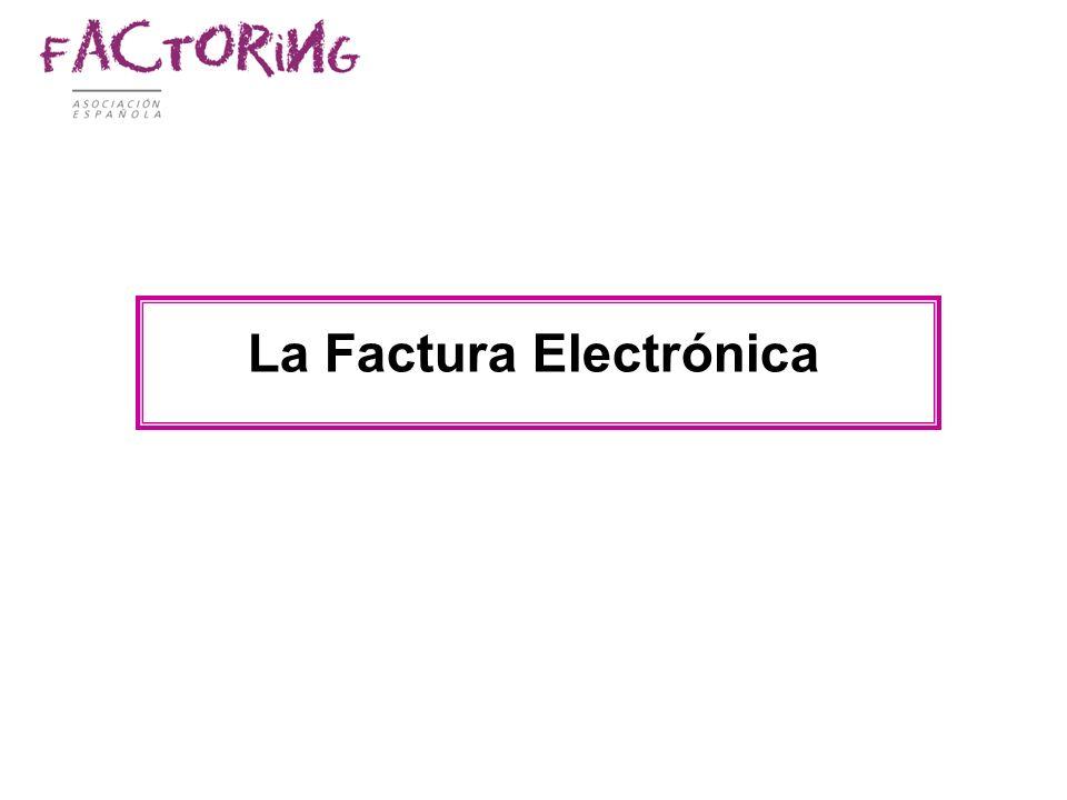 La Factura Electrónica