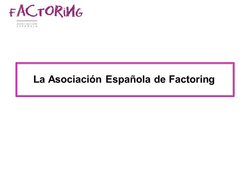 La Asociación Española de Factoring