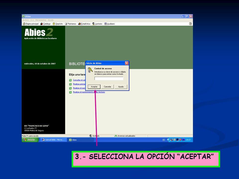 3.- SELECCIONA LA OPCIÓN ACEPTAR