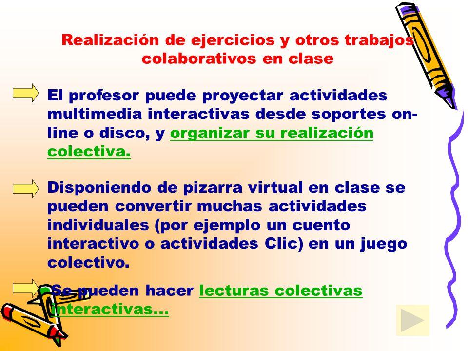 Es posible la comunicación por correo electrónico, chat o videoconferencia con estudiantes, profesores o expertos de cualquier lugar del mundo.