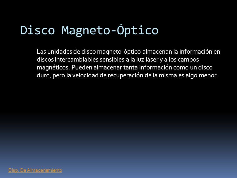 Disco Flexible (Floppy) Las unidades de disco flexible también almacenan información en partículas magnéticas integradas en discos intercambiables, qu