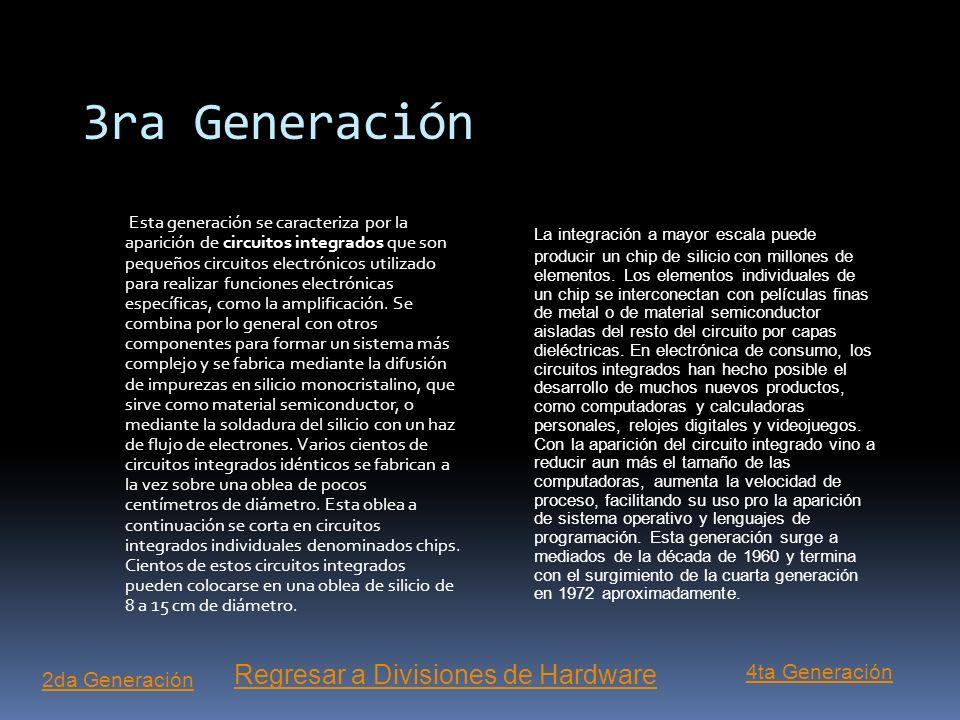 2da Generación Esta generación aparece cuando se utiliza un dispositivo llamado transistor para la construcción de las computadoras. El transistor, qu