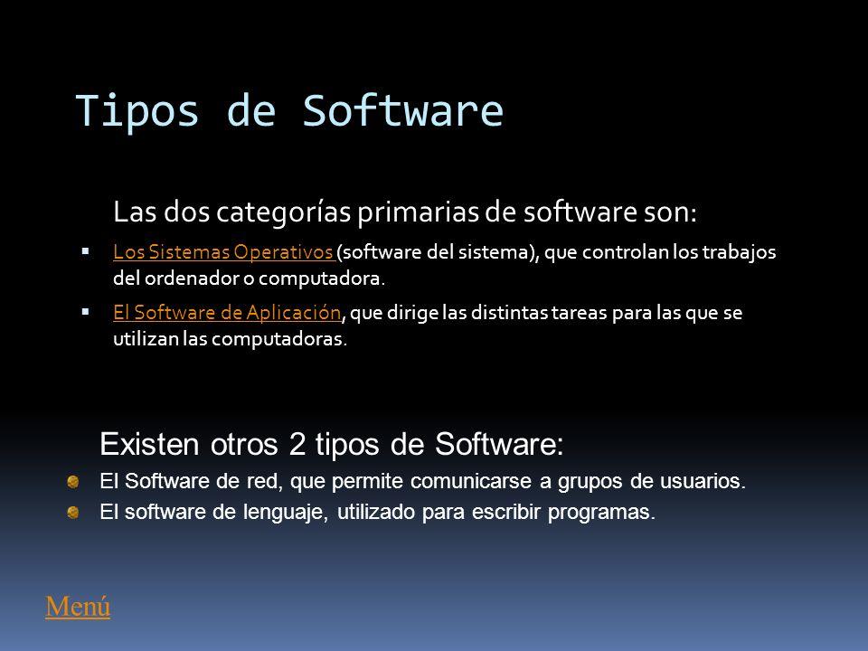 ¿Qué es el Software? Programas de computadoras. Son las instrucciones responsables de que el hardware (la máquina) realice su tarea. Como concepto gen