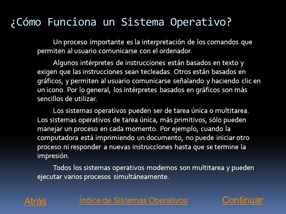 Introducción Software básico que controla una computadora. El sistema operativo tiene tres grandes funciones: coordina y manipula el hardware de la co
