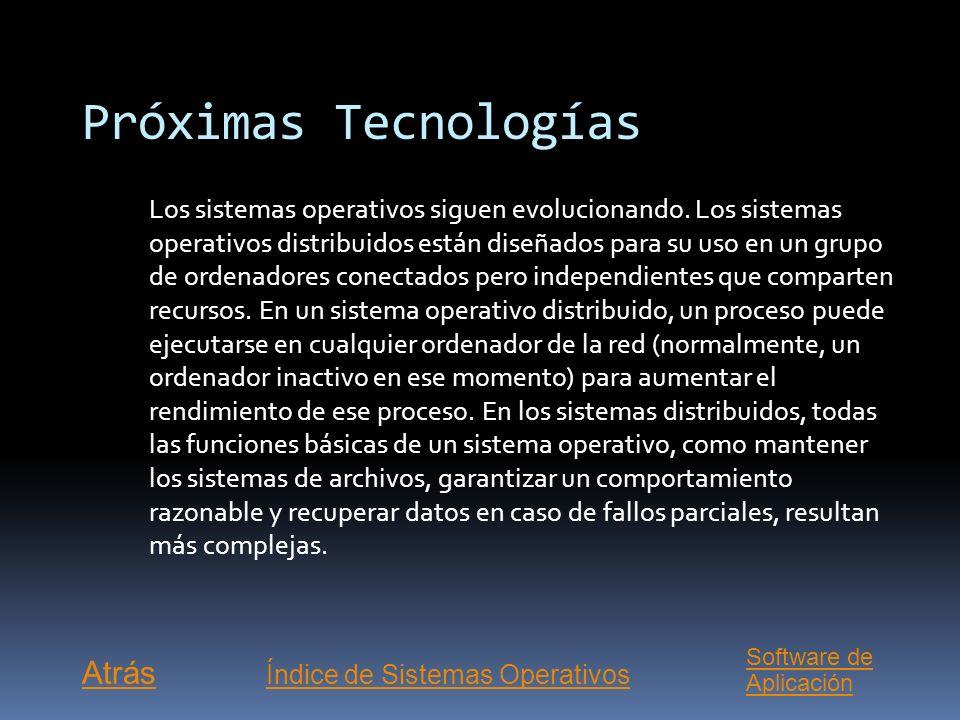 Sistema Operativo: OS/2 Sistema operativo multitarea para ordenadores o computadoras personales con microprocesadores de la gama x86 de Intel. El OS/2