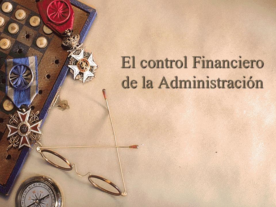 El control Financiero de la Administración.