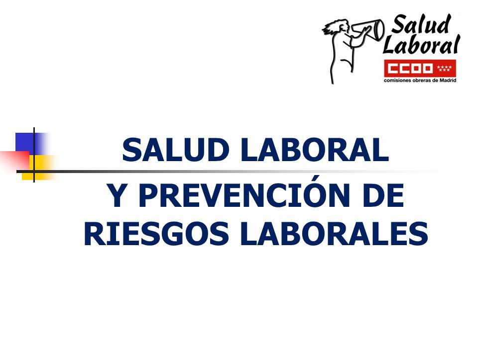 SALUD LABORAL Y PREVENCIÓN DE RIESGOS LABORALES