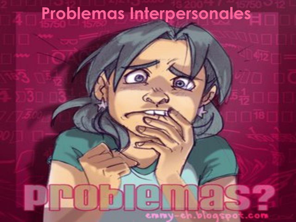 Problemas Interpersonales