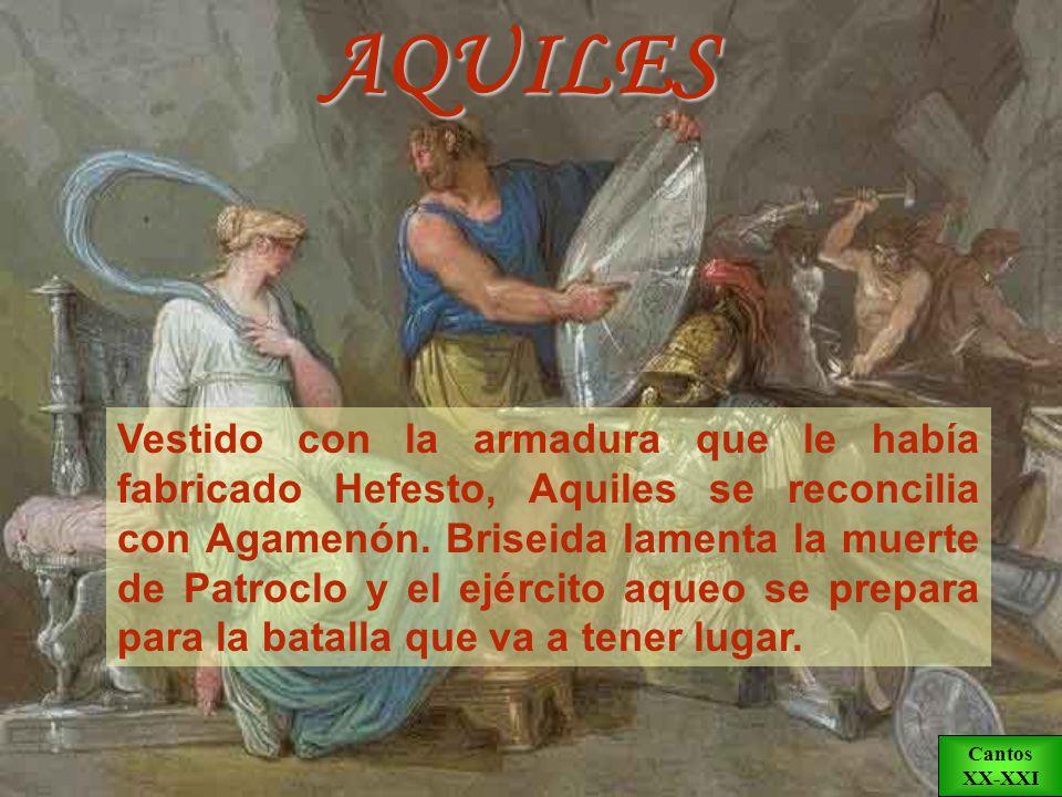 RETORNO DE AQUILES Aquiles, al enterarse de la noticia de la muerte de su amigo Patroclo, ansía vengarlo. Su madre, Tetis, pide a Hefesto que fabrique
