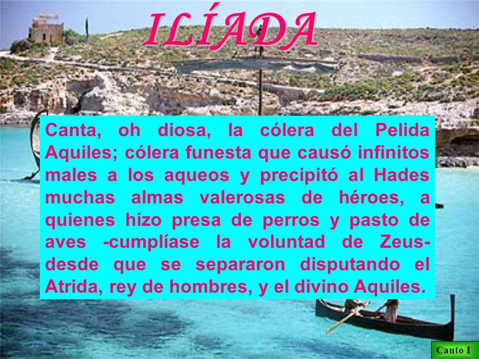 ILÍADA El poema de Ilión (Troya) HOMERO
