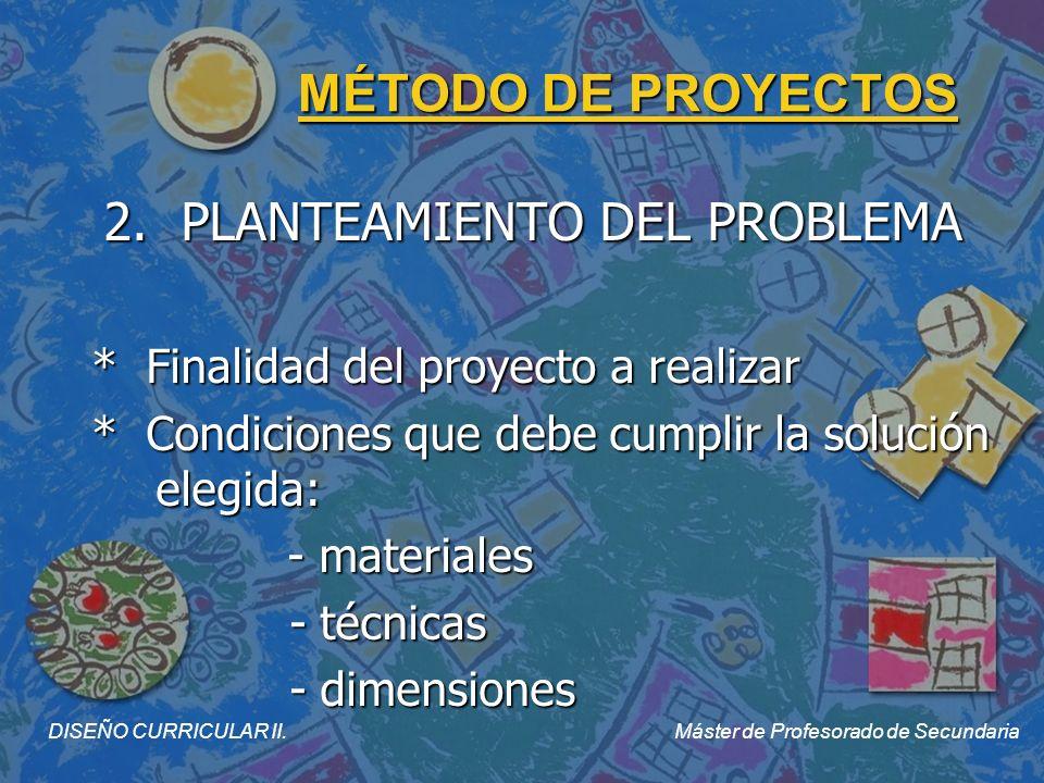 MÉTODO DE PROYECTOS 3.