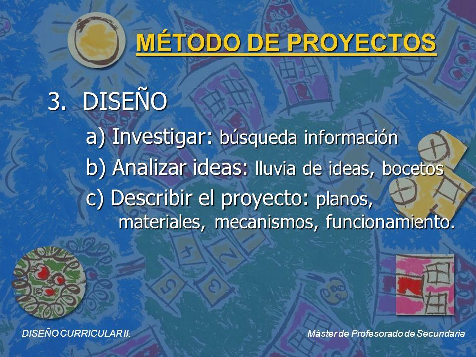 MÉTODO DE PROYECTOS 4.