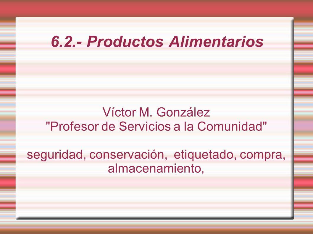 6.2.- Productos Alimentarios Víctor M. González