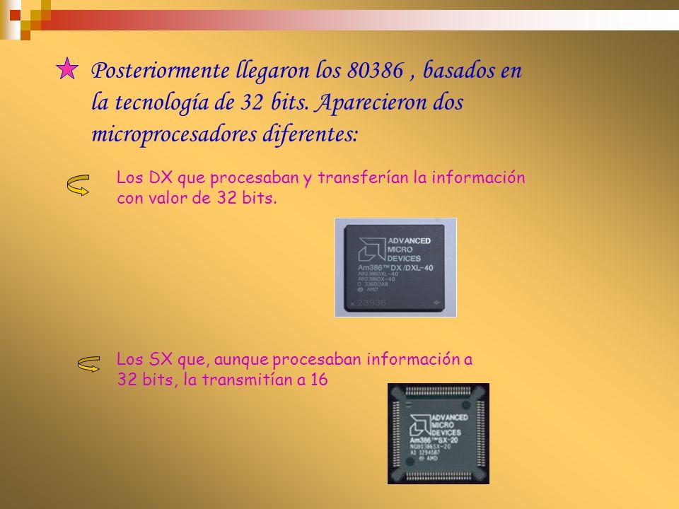 El siguiente microprocesador fue el 80486, que seguía procesando y transfiriendo la información a 32 bits.