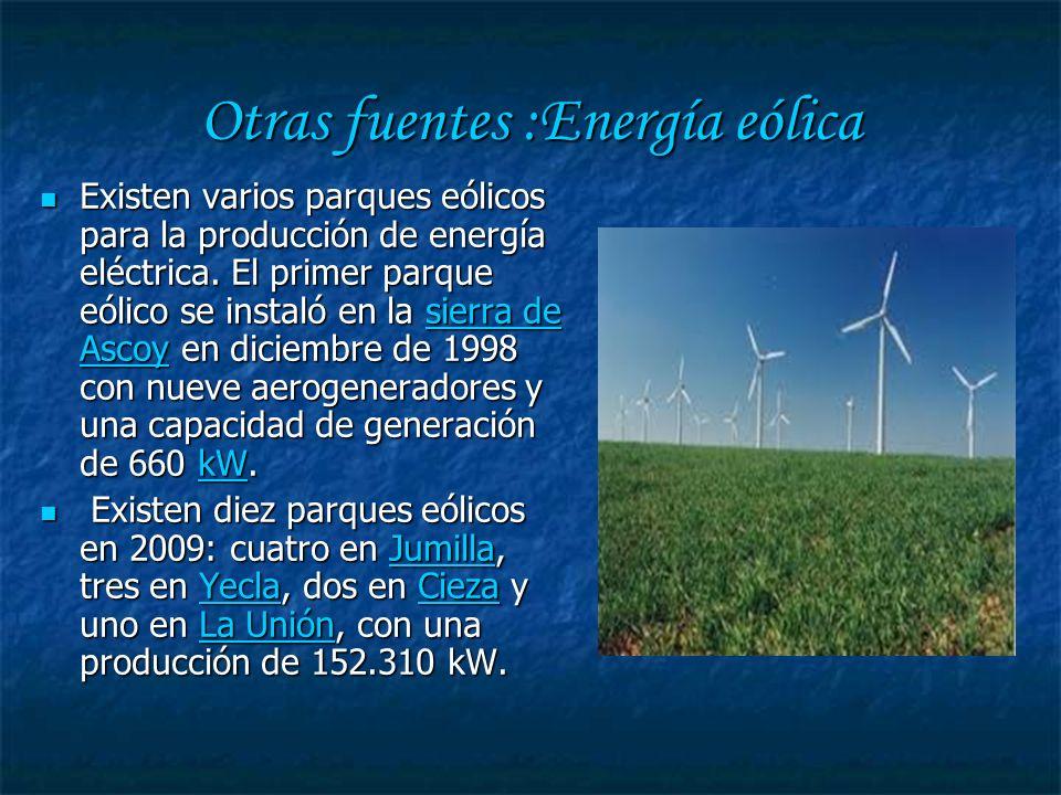 Otras fuentes: Energía solar.