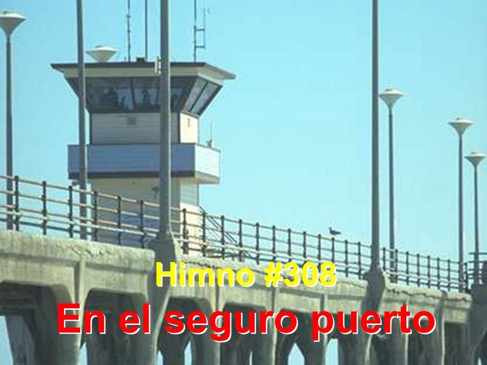 Himno #308 En el seguro puerto Himno #308 En el seguro puerto
