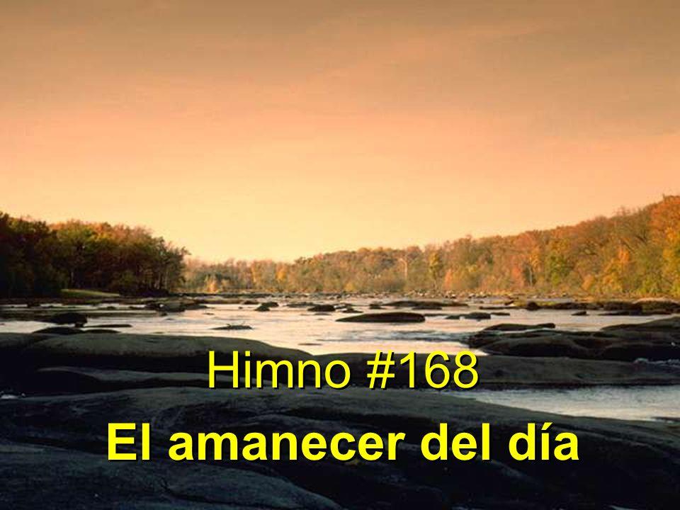 1 El amanecer del día sus albores va anunciando; viene el tiempo de alegría, y la eterna paz de Dios.