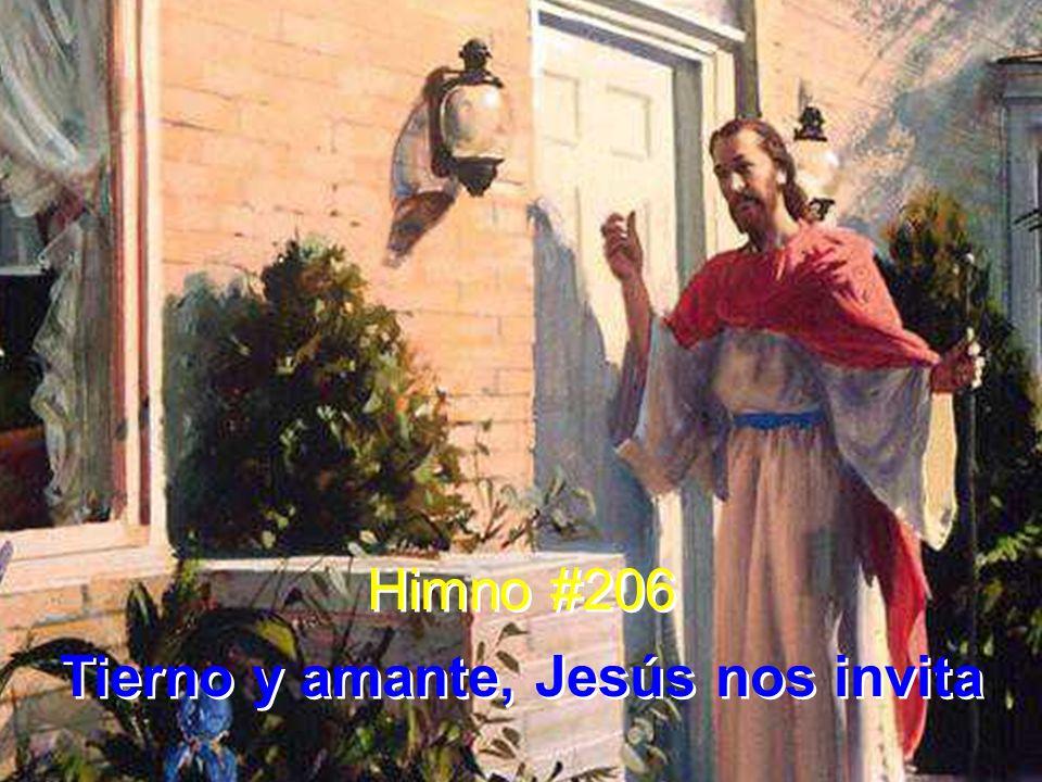 1 Tierno y amante, Jesús nos invita.Llámate a ti, y a mí.