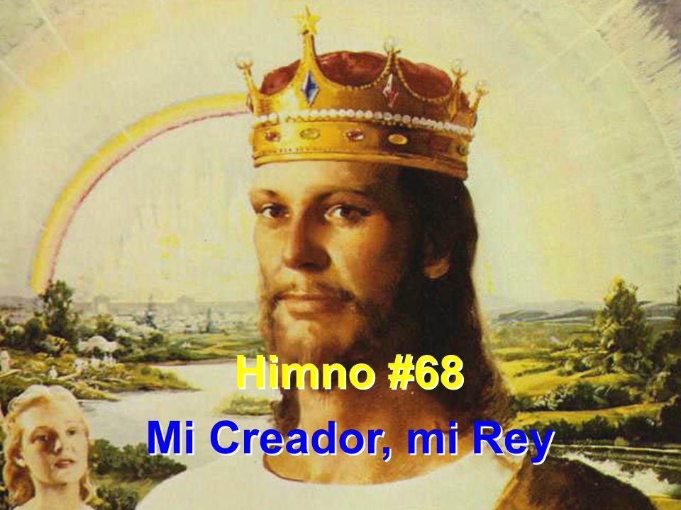 1 Mi Creador, mi Rey, te debo lo que soy; de amor la fuente es tu ley y en ti contento estoy; de amor la fuente es tu ley y en ti contento estoy.