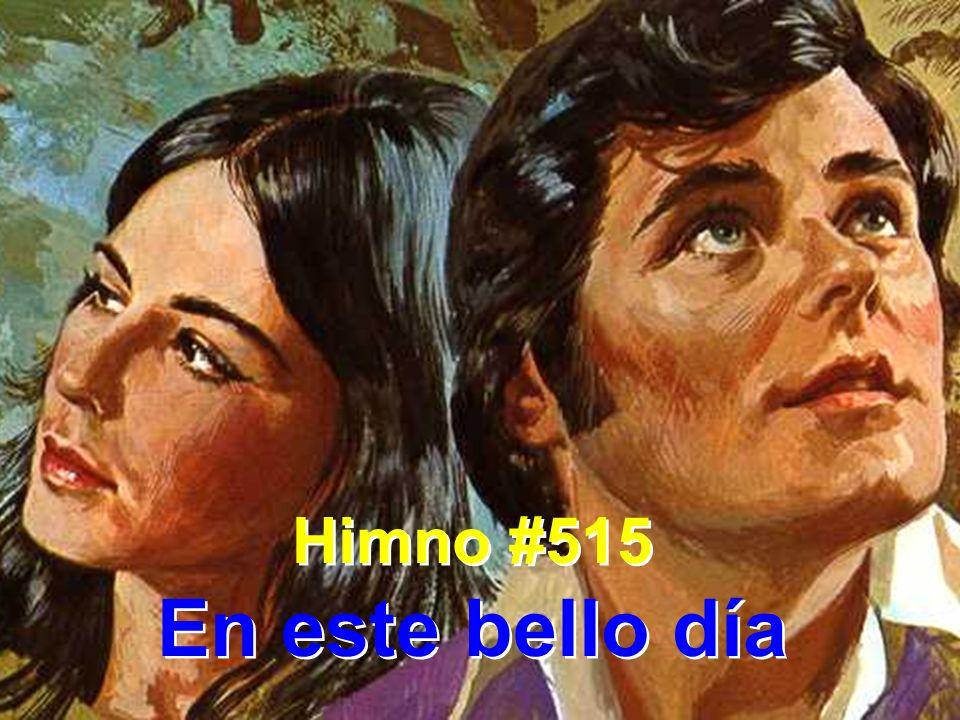 Himno #515 En este bello día Himno #515 En este bello día